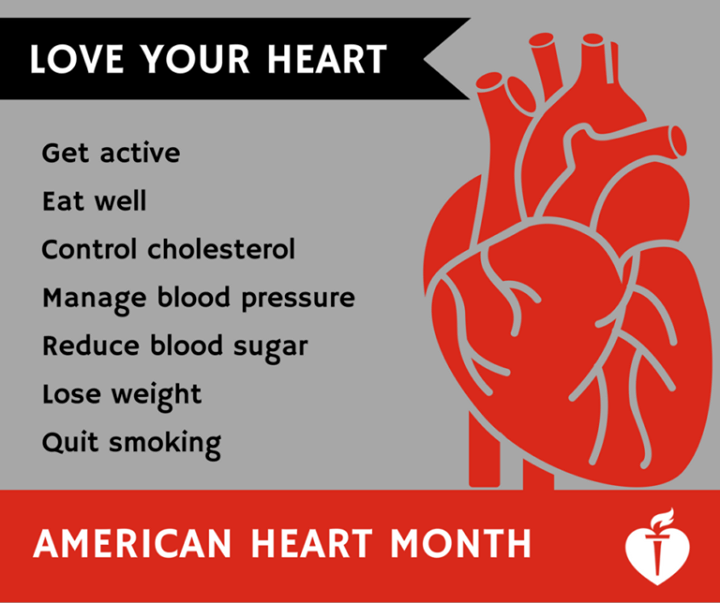 February is American Heart Month. Make sure you love your heart._0